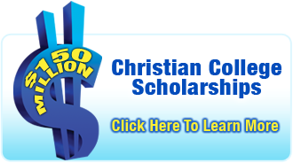 $150 Million Christian College Scholarships